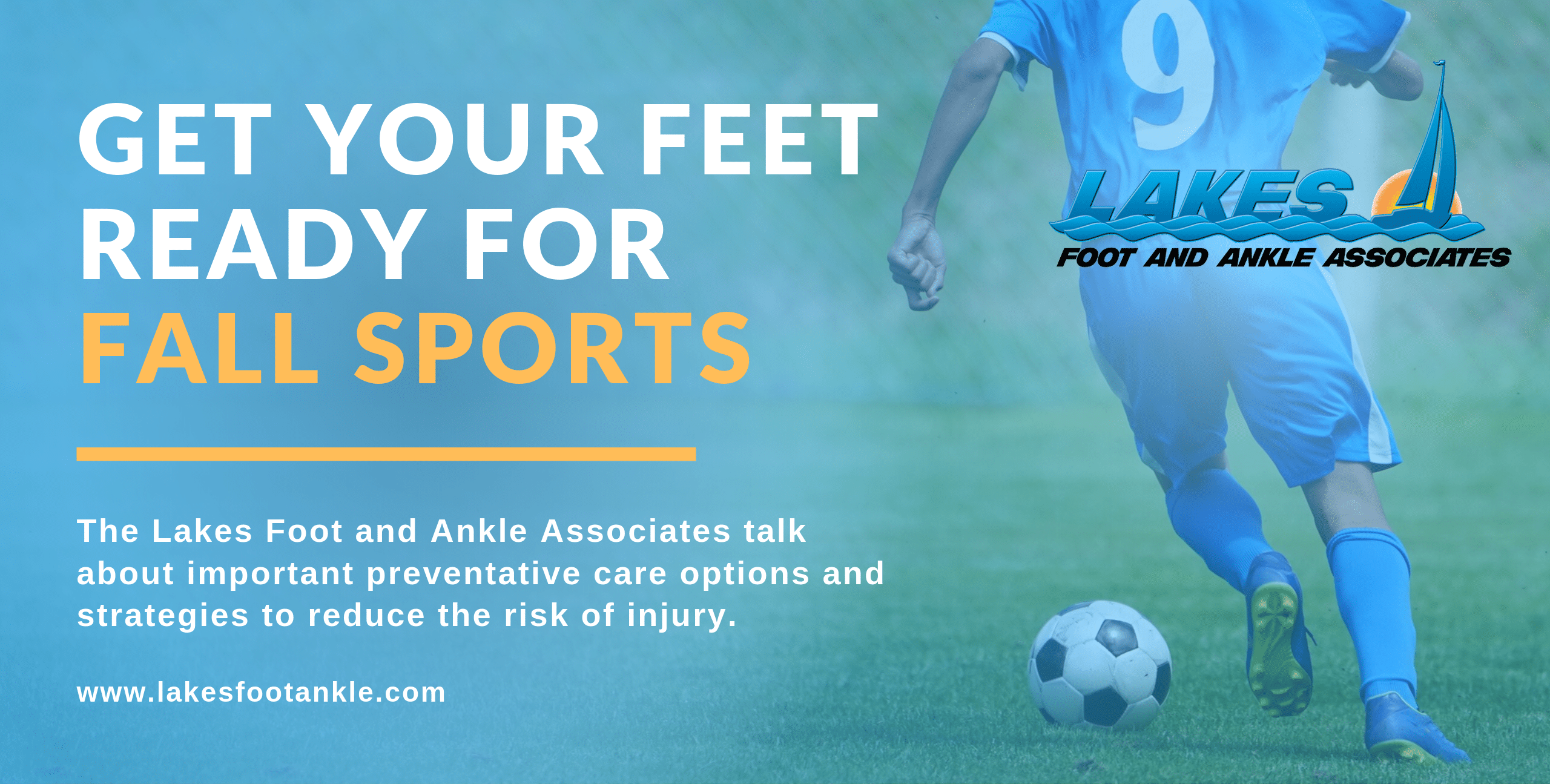 Get Your Feet Ready For Fall Sports