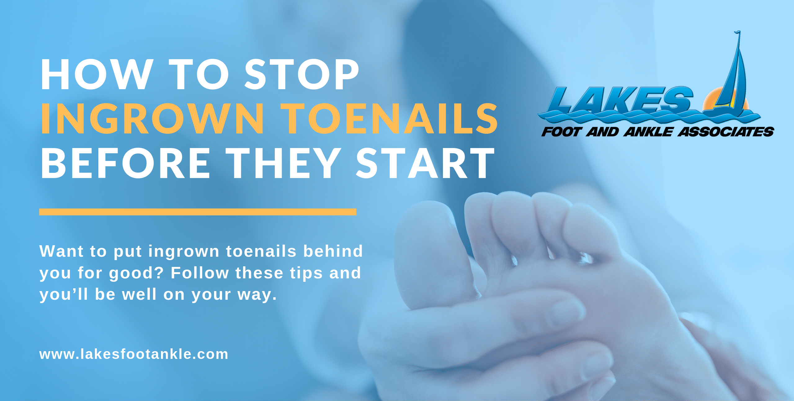 Prevent Ingrown Toenails